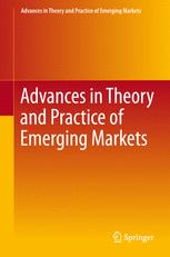 Advances in Theory and Practice of Emerging Markets