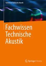 Fachwissen Technische Akustik