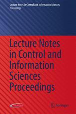 Lecture Notes in Control and Information Sciences - Proceedings