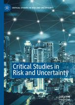 Critical Studies in Risk and Uncertainty