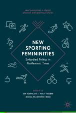 New Femininities in Digital, Physical and Sporting Cultures