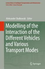 Modelling of the Interaction of the Different Vehicles and Various Transport Modes