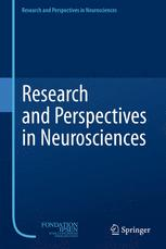 Research and Perspectives in Neurosciences