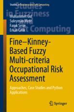Fine–Kinney-Based Fuzzy Multi-criteria Occupational Risk Assessment