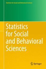 Statistics for Social and Behavioral Sciences