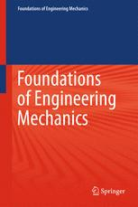 Foundations of Engineering Mechanics