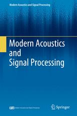 Modern Acoustics and Signal Processing