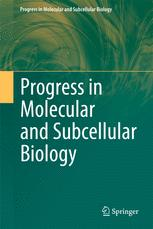 Progress in Molecular and Subcellular Biology