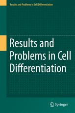 Results and Problems in Cell Differentiation