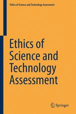 Ethics of Science and Technology Assessment