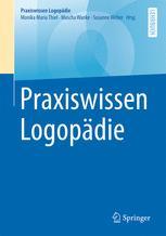 Praxiswissen Logopädie