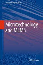Microtechnology and MEMS