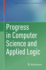 Progress in Computer Science and Applied Logic