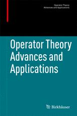 Operator Theory: Advances and Applications