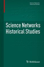 Science Networks. Historical Studies