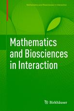 Mathematics and Biosciences in Interaction