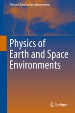 Physics of Earth and Space Environments