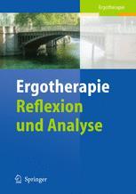 Ergotherapie — Reflexion und Analyse