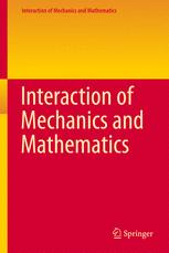 Interaction of Mechanics and Mathematics