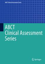 ABCT Clinical Assessment Series
