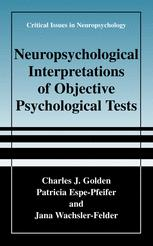 Critical Issues in Neuropsychology