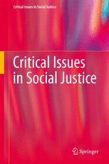 Critical Issues in Social Justice