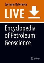 Encyclopedia of Petroleum Geoscience