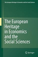 The European Heritage in Economics and the Social Sciences