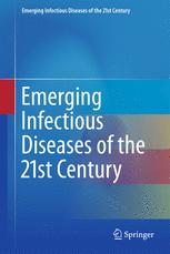 Emerging Infectious Diseases of the 21st Century