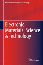 Electronic Materials: Science & Technology