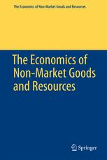 The Economics of Non-Market Goods and Resources