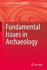 Fundamental Issues in Archaeology