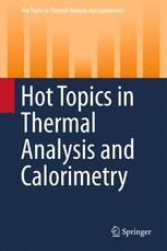 Hot Topics in Thermal Analysis and Calorimetry