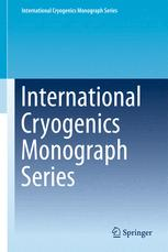 International Cryogenics Monograph Series