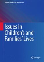 Issues in Children's and Families' Lives
