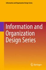 Information and Organization Design Series