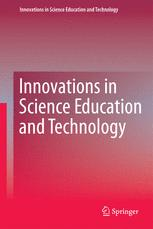 Innovations in Science Education and Technology