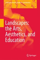 Landscapes: the Arts, Aesthetics, and Education