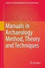 Manuals in Archaeological Method, Theory and Technique