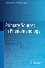 Primary Sources in Phenomenology