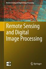 Remote Sensing and Digital Image Processing