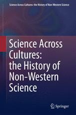 Science Across Cultures: The History of Non-Western Science
