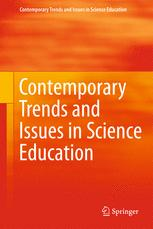 Contemporary Trends and Issues in Science Education