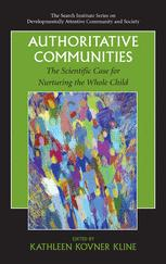 The Search Institute Series on Developmentally Attentive Community and Society