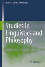 Studies in Linguistics and Philosophy