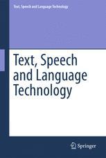 Text, Speech and Language Technology