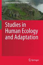 Studies in Human Ecology and Adaptation