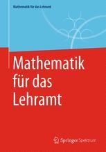 Mathematik für das Lehramt