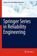 Springer Series in Reliability Engineering