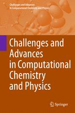 Challenges and Advances in Computational Chemistry and Physics